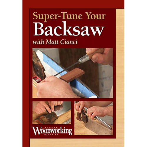 DVD cover for Super Tune Your Back Saw with Matt Cianci hand saw sharpening