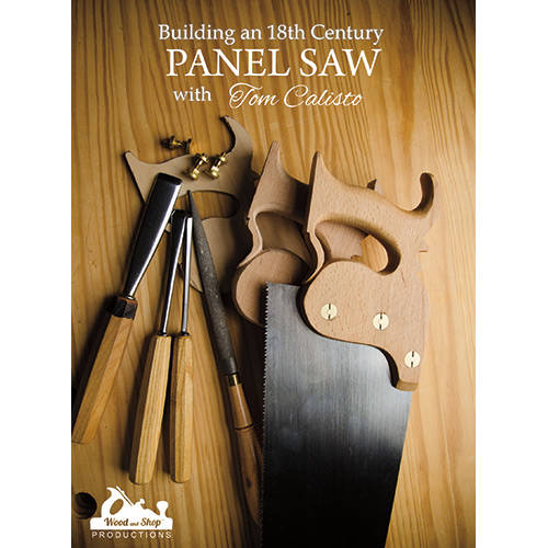 DVD cover for Building an 18th Century Panel Saw with Tom Calisto with gouges, rasps, saw nuts and saw handles