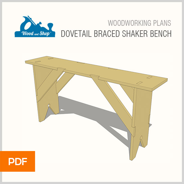 Dovetail Braced Shaker Bench Woodworking Plan Wood And Shop